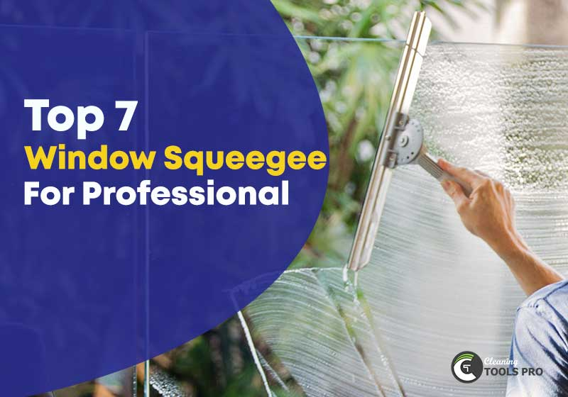 top-7-window-squeegee-for-professional