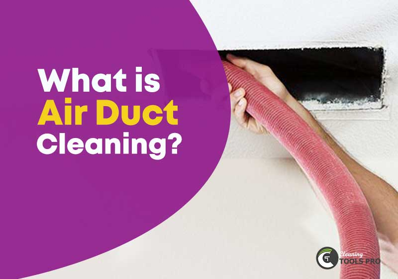 what-is-air-duct-cleaning