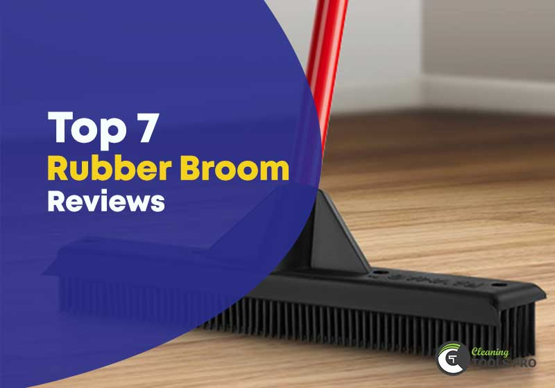Top-7-Rubber-Broom-Reviews