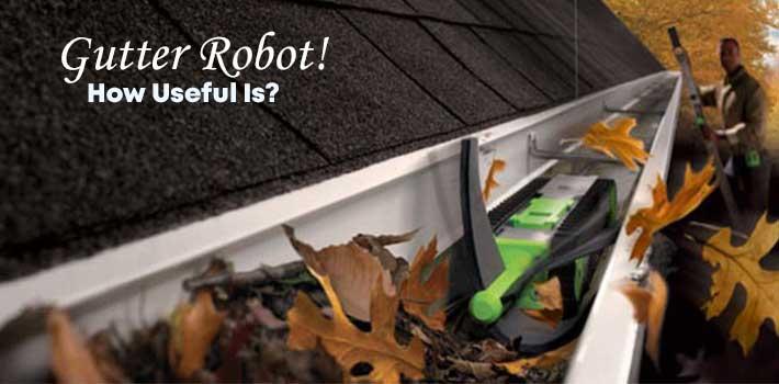 how-useful-gutter-robot