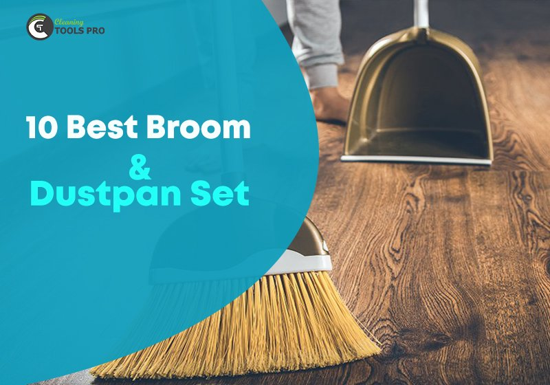 Best 10 Broom and Dustpan set