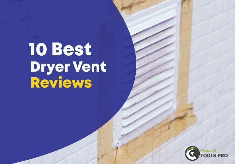 best-dryer-vent-reviews